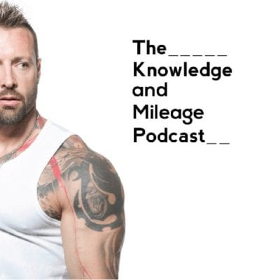 Kris Gethin the Knowledge and Mileage Podcast
