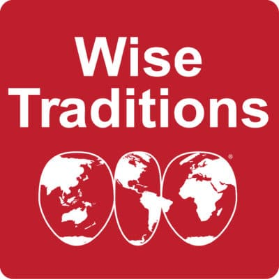 Weston A. Price Wise Traditions Podcast